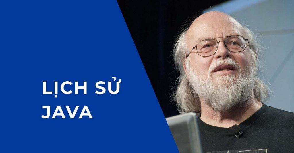 Lịch sử hình thành và phát triển của Java