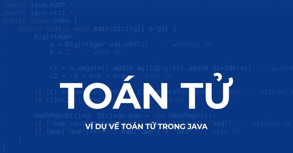 Toán tử, Ví dụ về Toán tử trong Java