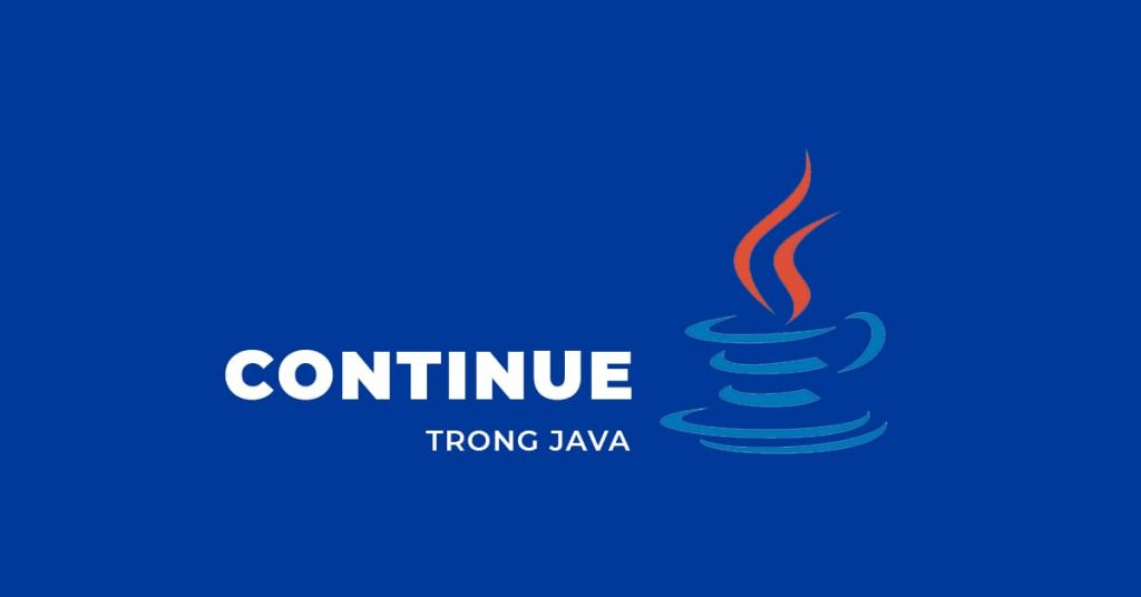 Continue trong Java