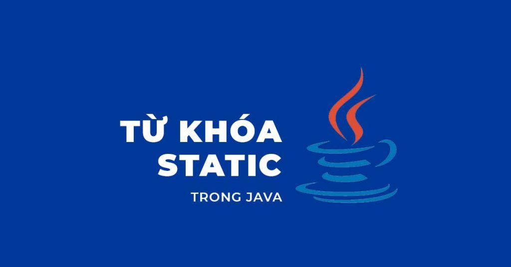 Từ khóa Static trong Java