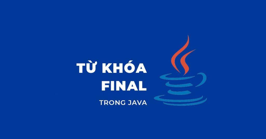 Từ khóa final trong Java